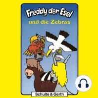Freddy und die Zebras (Freddy der Esel 11)