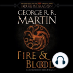 Libro de audio, Fire & Blood: 300 Years Before A Game of Thrones (A Targaryen History) - Escuche libros de audio gratis con una prueba gratuita.