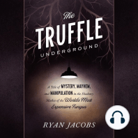 The Truffle Underground