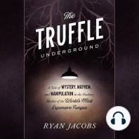 The Truffle Underground