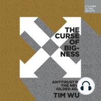 The Curse of Bigness