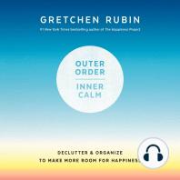 Outer Order, Inner Calm