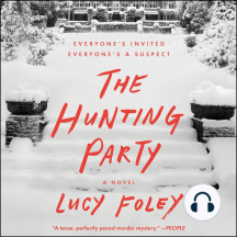 The Hunting Party: A Novel