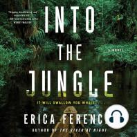 Into the Jungle: A Novel