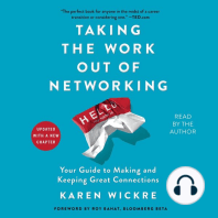 Taking the Work Out of Networking