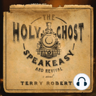 The Holy Ghost Speakeasy and Revival