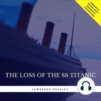 The Loss of the SS Titanic