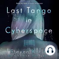 Last Tango in Cyberspace