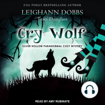 Cry Wolf: A Silver Hollow Paranormal Cozy Mystery