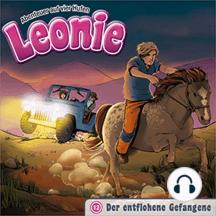 Der entflohene Gefangene (Leonie - Abenteuer auf vier Hufen 12): Kinder-Hörspiel