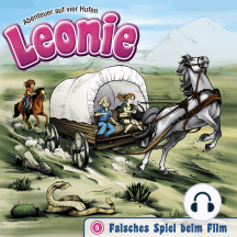 Falsches Spiel beim Film (Leonie - Abenteuer auf vier Hufen 5): Kinder-Hörspiel