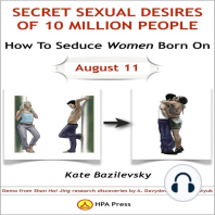 How To Seduce Women Born On August 11 Or Secret Sexual Desires of 10 Million People