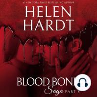 Blood Bond Saga, Part 8