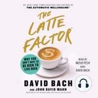 The Latte Factor