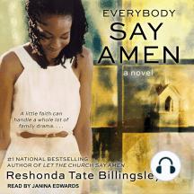 Everybody Say Amen: A Novel