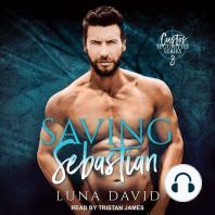 Saving Sebastian: A Catharsis Novel