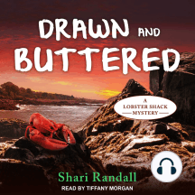 Drawn and Buttered: A Lobster Shack Mystery