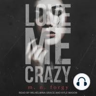 Love Me Crazy