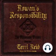Rowan's Responsibility
