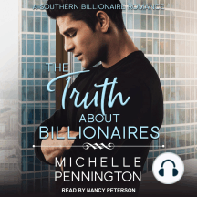 The Truth About Billionaires: A Southern Billionaire Romance