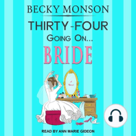Thirty-Four Going on Bride