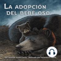 La adopción del bebé oso