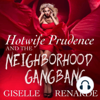 Hotwife Prudence and the Neighborhood Gangbang