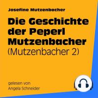 Die Geschichte der Peperl Mutzenbacher
