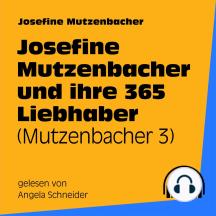 Josefine Mutzenbacher und ihre 365 Liebhaber: Mutzenbacher 3