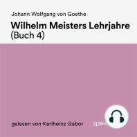 Wilhelm Meisters Lehrjahre (Buch 4)