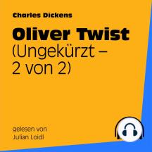 Oliver Twist (Ungekürzt - 2 von 2)