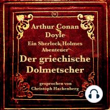 Der griechische Dolmetscher: Ein Sherlock Holmes Abenteuer
