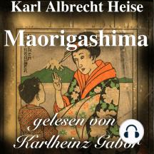 Maorigashima: Das Original-Hörspiel zur TV-Serie