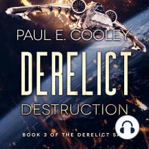 Derelict: Destruction