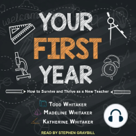 Your First Year: How to Survive and Thrive as a New Teacher
