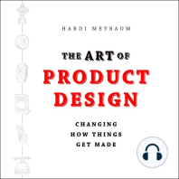 The Art of Product Design: Changing How Things Get Made