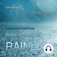 Relaxing Sound of Rain