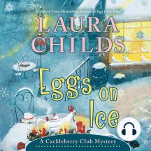 Eggs on Ice: A Cackleberry Club Mystery