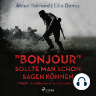 Bonjour sollte man schon sagen können - 1941/47 - Ein Moselaner schlägt sich durch