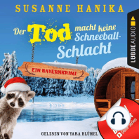 Der Tod macht keine Schneeballschlacht - Sofia und die Hirschgrund-Morde, - Bayernkrimi, Teil 4