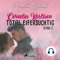 Total eifersüchtig - Cornelia Karlsson, Band 2
