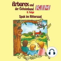 Arborex und der Geheimbund KIM, Folge 8