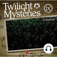 Twilight Mysteries, Die neuen Folgen, Folge 9