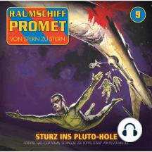 Raumschiff Promet, Folge 9: Sturz ins Pluto-Hole
