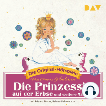 Die Prinzessin auf der Erbse und weitere Märchen