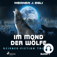 Im Mond der Wölfe - Science-Fiction Triologie, Band 1