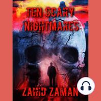 Ten Scary Nightmares