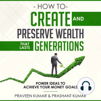 How to Create and Preserve Wealth that Lasts Generations