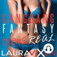 Gangbang Fantasy Turns Real