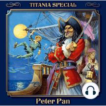 Peter Pan (Titania Special Folge 3)